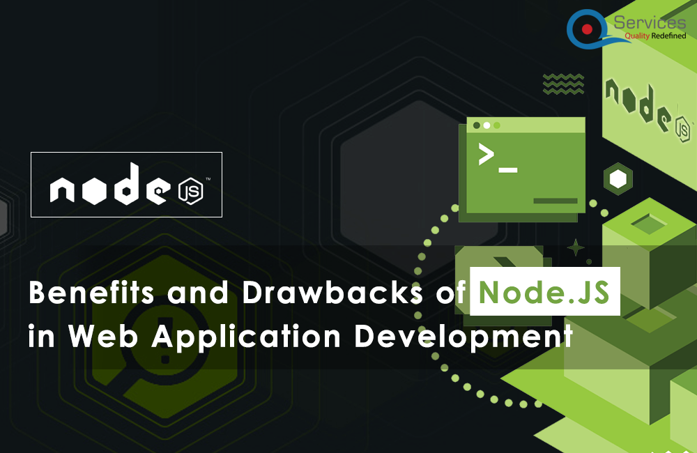 Benefits and Drawbacks of Node.JS in Web Application Development