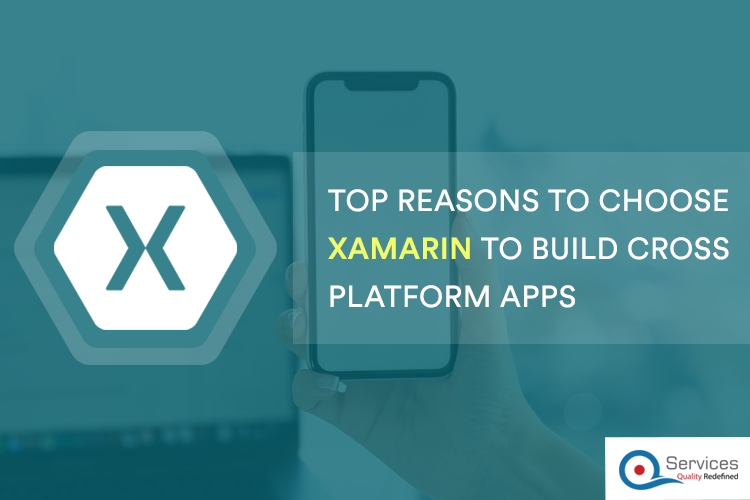 Top Reasons to Choose Xamarin to Build Cross Platform Mobile Apps